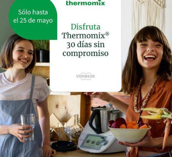 Prueba el Thermomix® 30 días sin compromiso